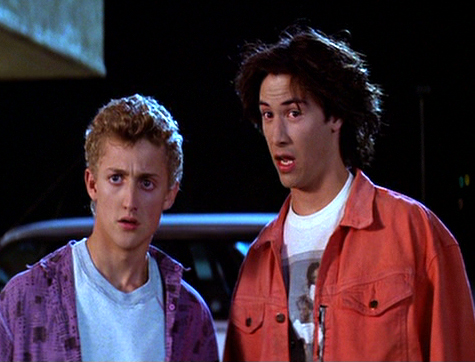 "Bill and Ted say ""whu?"""